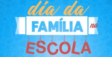 Nova data para o Dia da Família na escola